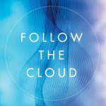 Follow God, a book review of Follow the Cloud by John Stickl