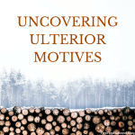 Uncovering Ulterior Motives