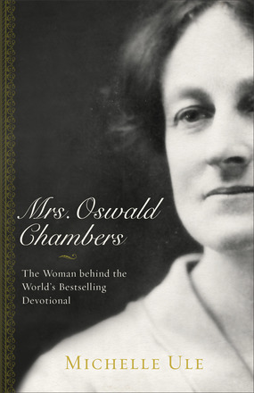 Biography of the woman behind My Utmost for His Highest and other works