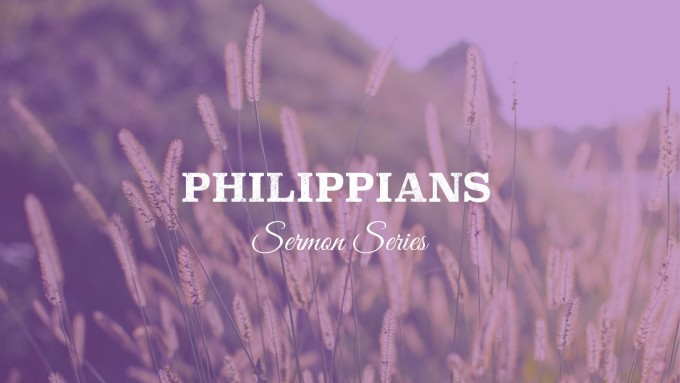 Philippians Sermon Series