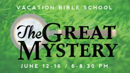 2016 VBS First Baptist Church, Mount Pleasant Michigan The Great Mystery