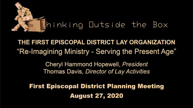 First Episcopal District Lay Organization - Thinking Outside the Box