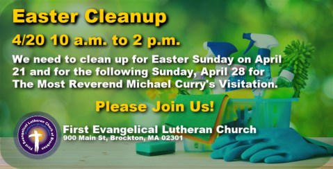 04/20 - Easter Cleanup