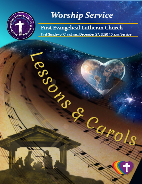 "12/27/2020 10 a.m. - Sunday Worship: ""Lessons & Carols"""