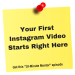 "Use the ""Sticky Note Method"" for Your First Instagram Video"