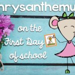 Ideas for Using Chrysanthemum on the First Day of School {FREEBIE}
