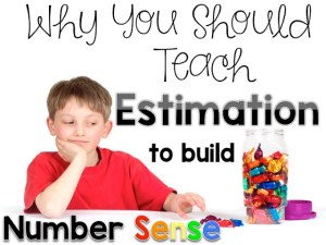 Estimation: Making Sense of Math Linky Week: 5