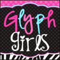 Glyph Girls