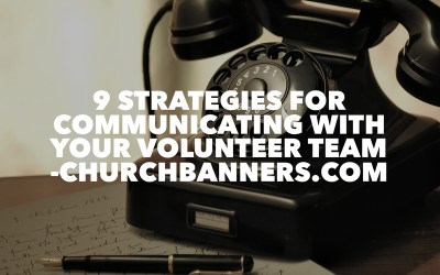 9 Strategies for Communicating with your Volunteer Team
