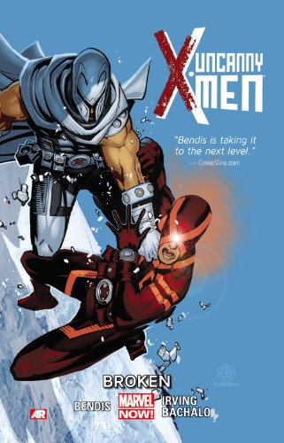 UNCANNY X-MEN TP VOL 02 BROKEN