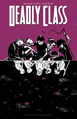 Deadly Class Volume 2: Kids of the Black Hole (Deadly Class Tp)