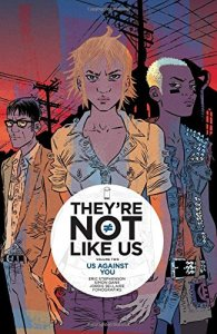 THEYRE NOT LIKE US TP VOL 02 (MR)