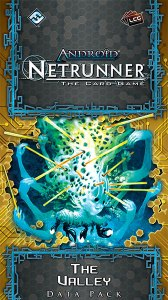 Netrunner: The Valley