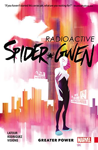 SPIDER-GWEN TP VOL 01 GREATERPOWER