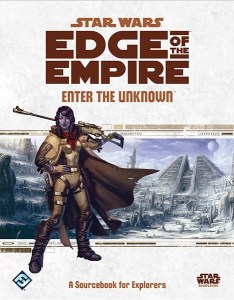 Edge of the Empire: Enter the Unknown