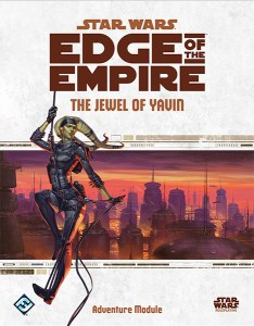Edge of the Empire: The Jewel of Yavin