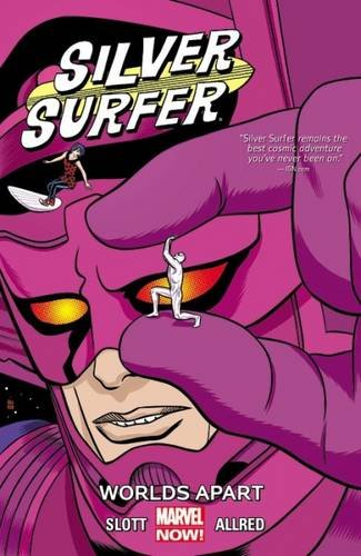 SILVER SURFER TP VOL 02 WORLDS APART