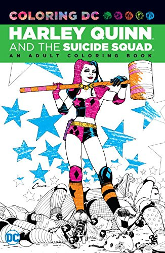 HARLEY QUINN & SUICIDE SQUAD AN ADULT COLORING BOOK TP