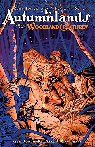The Autumnlands Volume 2: Woodland Creatures