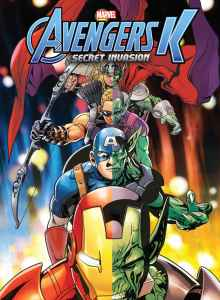 Avengers K Book 4: Secret Invasion