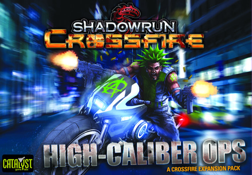 Shadowrun Crossfire: High Caliber Ops