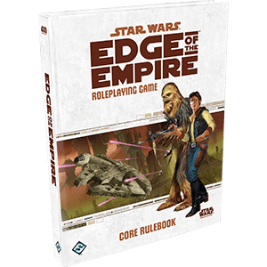 Star Wars RPG: Edge of the Empire Core Rulebook