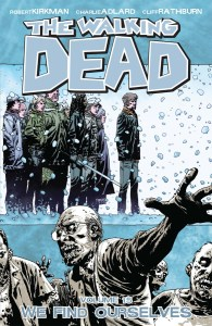 The Walking Dead, Vol. 15: We Find Ourselves