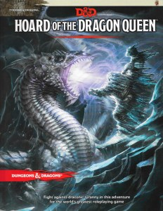 D&D Hoard of the Dragon Queen 5th Ed.