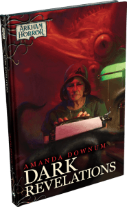 Arkham Horror: Dark Revelations (novel)