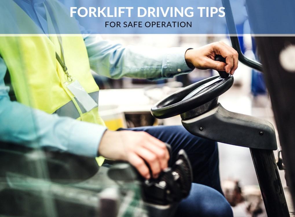 Forklift Driving Tips for Safe Operation