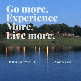 Go more.