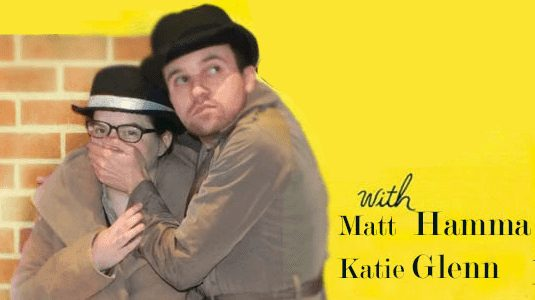 Matt Hamma and Katie Glenn