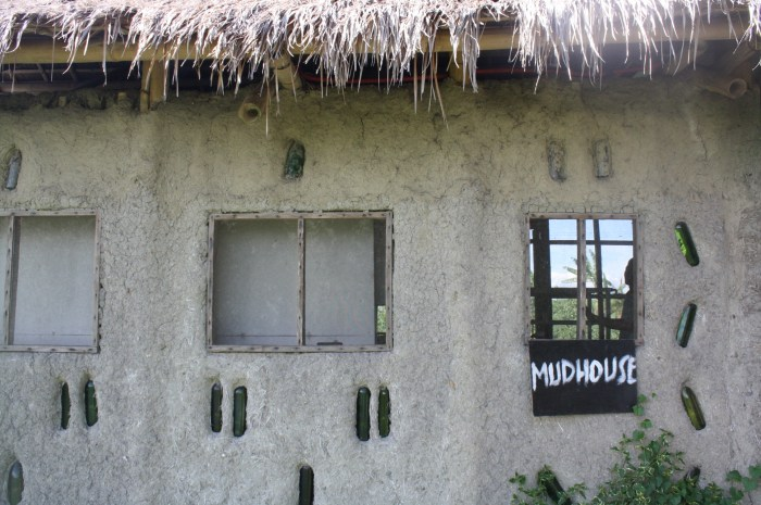 The mud house.