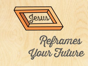 WC_2015_Theme_Jesus-Reframes-Your-Future
