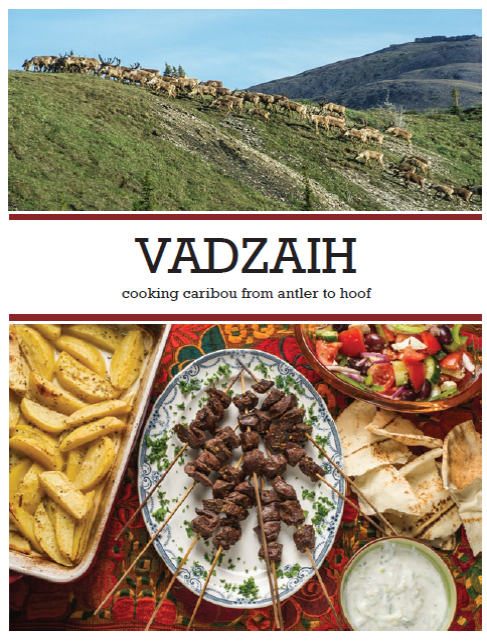 Vadzaih: Cooking with Caribou