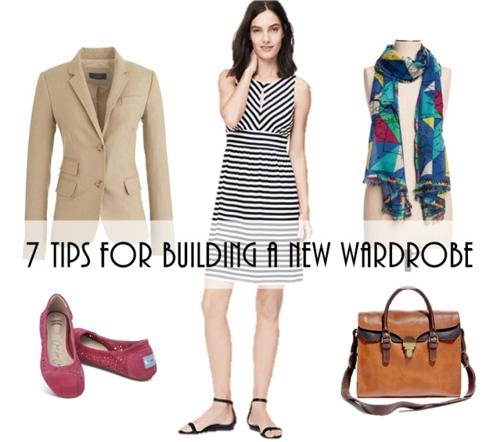7 tips for building a new wardrobe