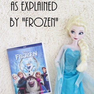 "Parenting: As Explained by ""Frozen"""