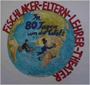 """""""In 80 Tagen um die Welt""""- Aufführungen der Eltern-Lehrer Theatergruppe"""