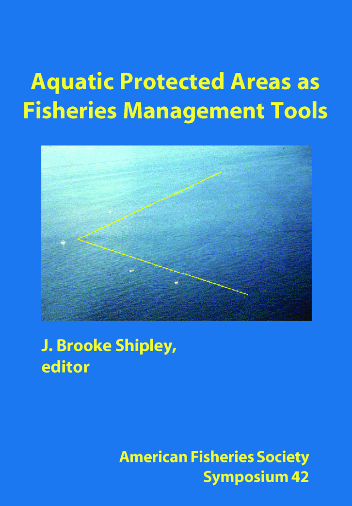 Aquatic Protected Areas As Fisheries Management Tools American Fisheries Society