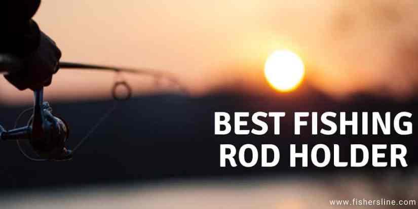 BEST-FISHING-ROD-HOLDER