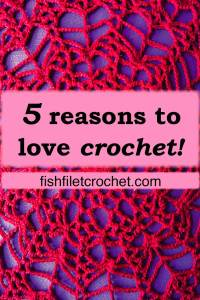 5 reasons to love crochet!