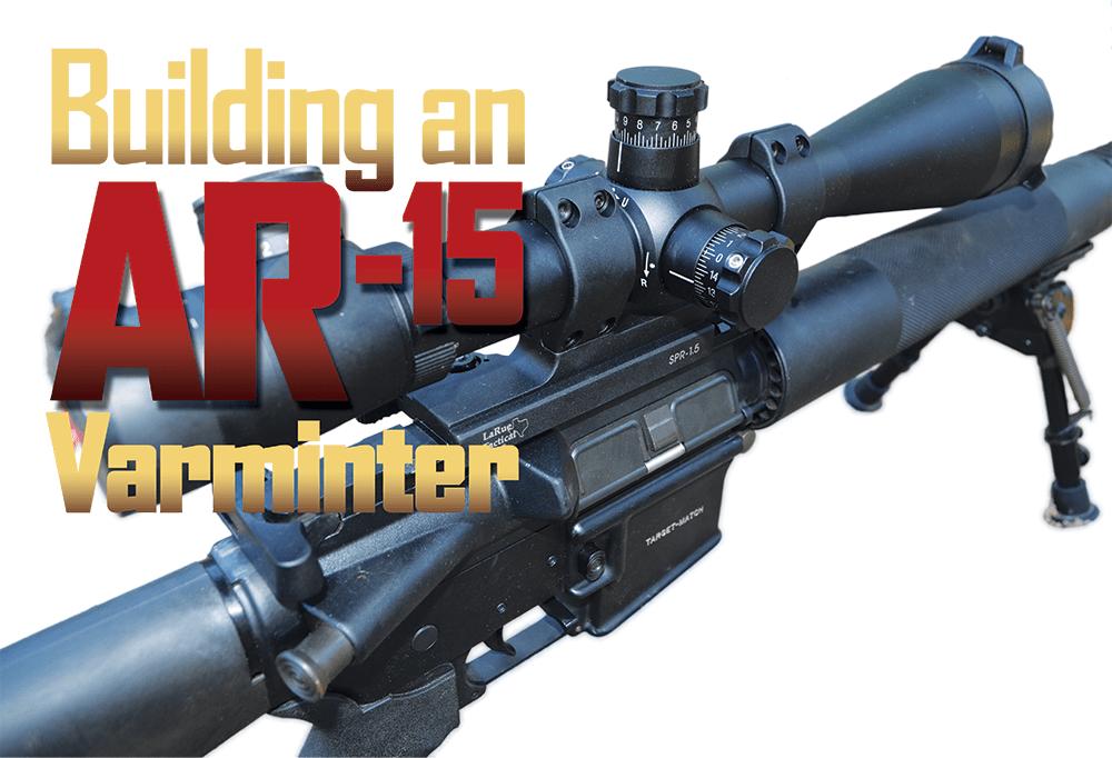 Building an AR-15 Varminter