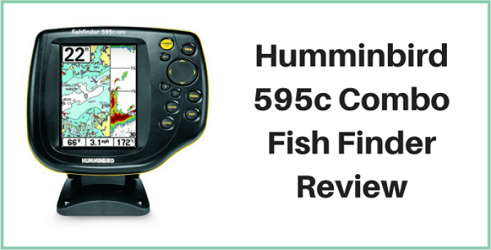 Humminbird 595c Combo Review - Comprehensive Guide