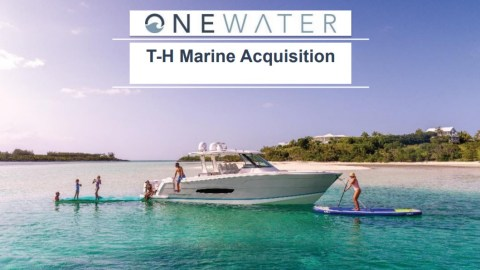 OneWater Marine Announces Acquisition of T-H Marine