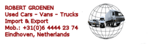Robert Groenen Buy Used Cars - Vans - Trucks. Import & Export