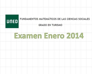 Examen resuelto Fundamentos Matemáticos Enero 2014 (1ª Semana) 6