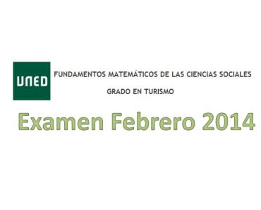 Examen resuelto Fundamentos Matemáticos Febrero del 2014 (2ª Semana) 2