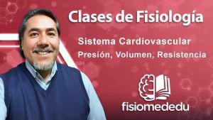 Presión, Volumen, Resistencia Sistema Cardiovascular