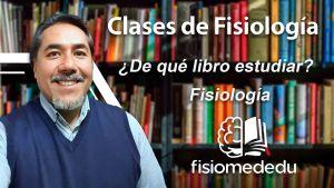 ¿De qué libro estudiar fisiología?