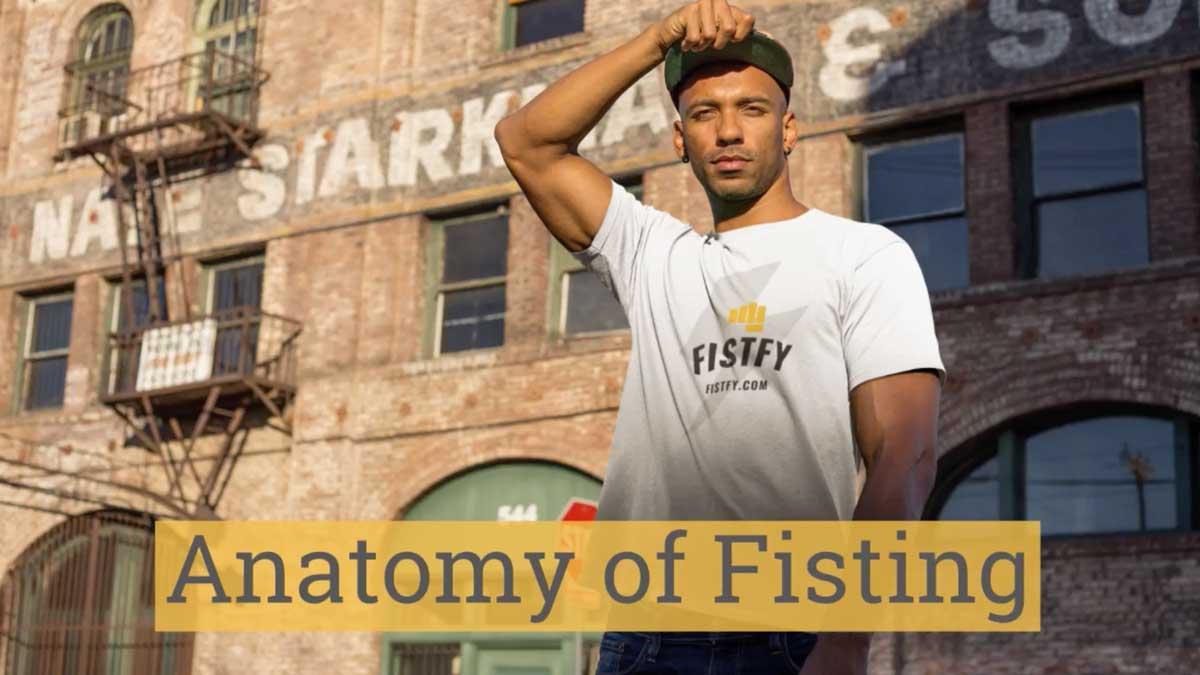 Anatomy of Fisting